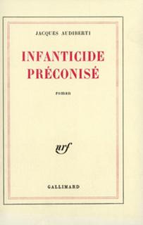 INFANTICIDE PRÉCONISÉ
