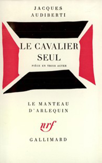LE CAVALIER SEUL