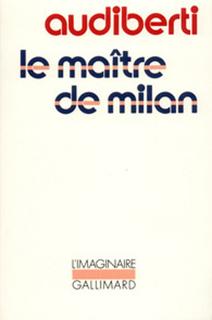 LE MAÎTRE DE MILAN